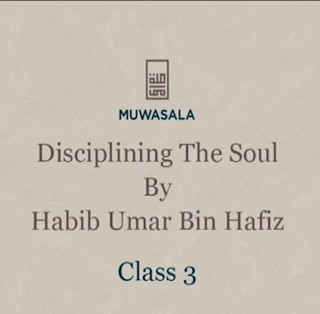 Disciplining the Soul (Class 3)