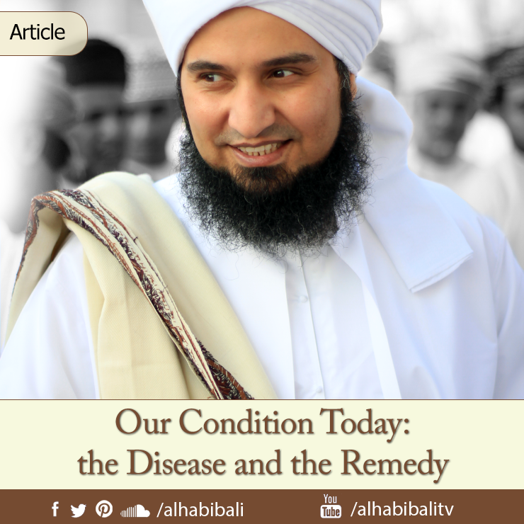 Our Condition Today: The Disease and The Remedy